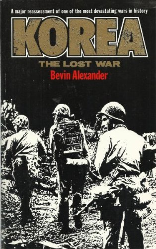 9780099565208: Korea: The Lost War