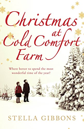 9780099565697: Christmas at Cold Comfort Farm