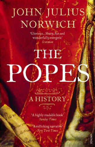 9780099565871: The Popes: A History