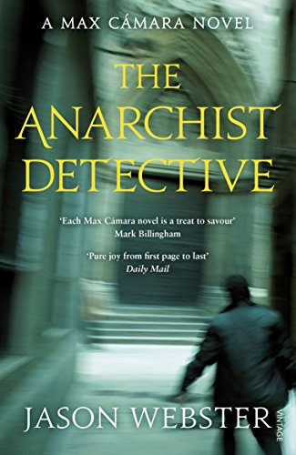 9780099565970: The Anarchist Detective (Max Cámara)