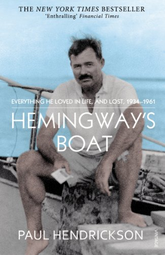 9780099565994: Hemingway's Boat: Everything He Loved in Life, and Lost, 1934-1961