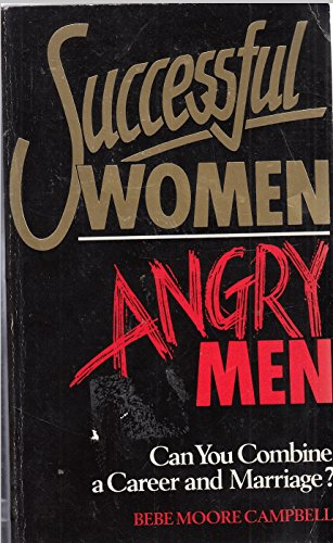 9780099566007: Successful Women Angry Men - Can You Combine A Career and Marriage?