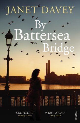 9780099566021: By Battersea Bridge