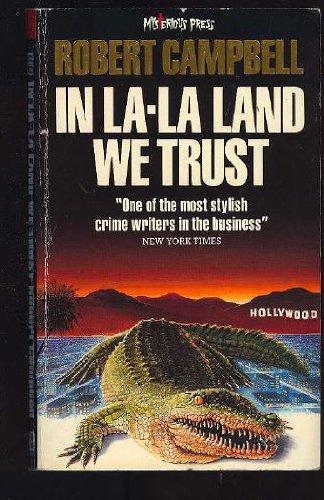 9780099566106: In La-La Land We Trust: B Format