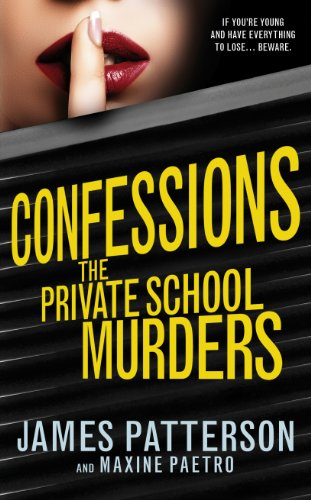 9780099567363: Confessions: The Private School Murders: (Confessions 2)