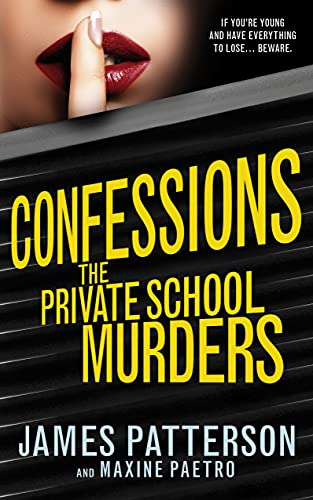 9780099567370: Confessions: The Private School Murders