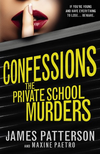 9780099567387: Confessions: The Private School Murders: (Confessions 2)