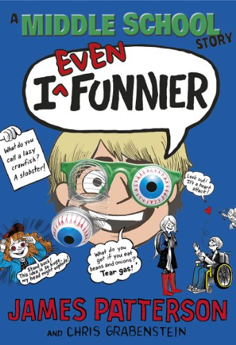 9780099567455: I Even Funnier: A Middle School Story (I Funny)