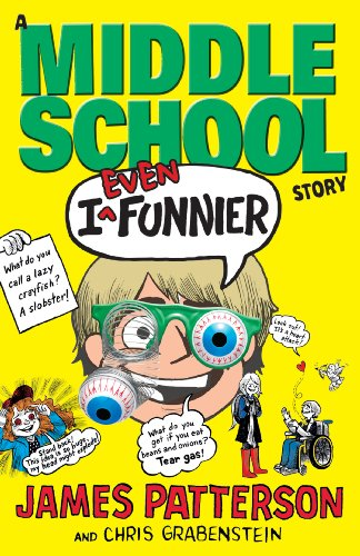 9780099567462: I Even Funnier: A Middle School Story: (I Funny 2)