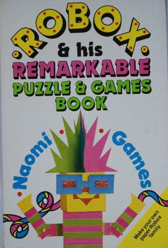 9780099567608: Robox and His Remarkable Puzzle and Games Book