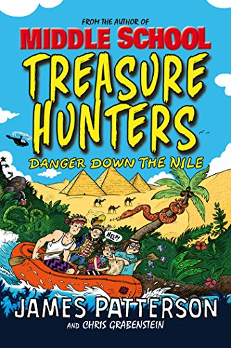 9780099567646: Treasure Hunters: Danger Down the Nile