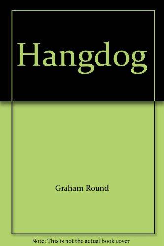 9780099567905: Hangdog