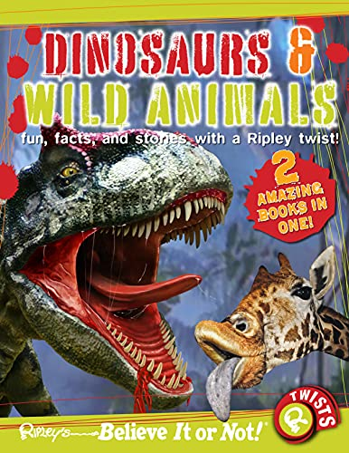 9780099567974: Ripley's Believe it or Not! Dinosaurs and Wild Animals