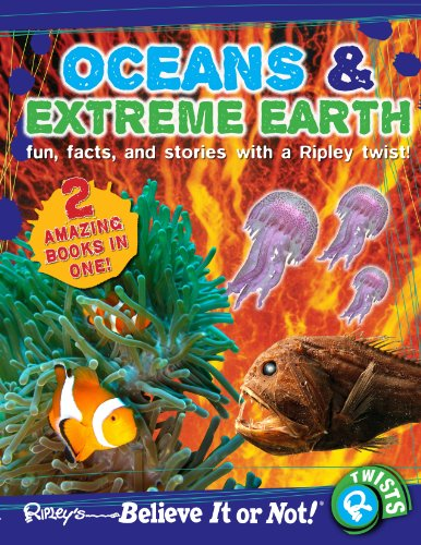 9780099568063: Ripley's Believe It or Not! Oceans and Extreme Earth (Ripleys Twists)