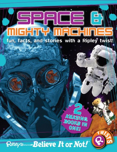 9780099568070: Ripley's Believe It or Not! Space and Mighty Machines (Ripleys Twists)