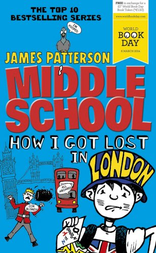 9780099568087: Middle School: How I Got Lost in London: (Middle School 5)