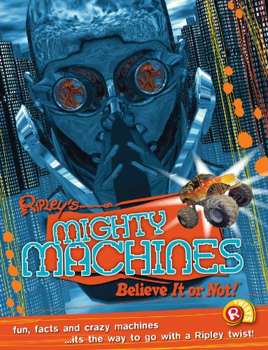 9780099568148: Mighty Machines (Ripley's Believe It or Not!) (Ripleys Twists)