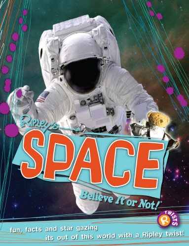 9780099568155: Space (Ripley's Believe It or Not!) (Ripleys Twists)