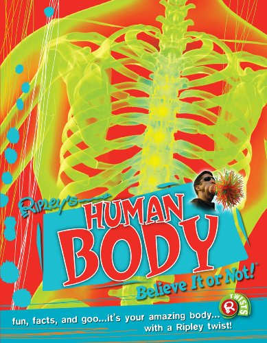 9780099568179: Human Body (Ripley's Believe It or Not!) (Ripleys Twists)