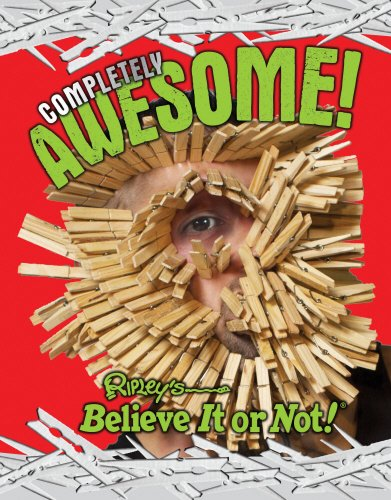 9780099568223: Ripley's Completely Awesome! (Ripleys Believe It Or Not)