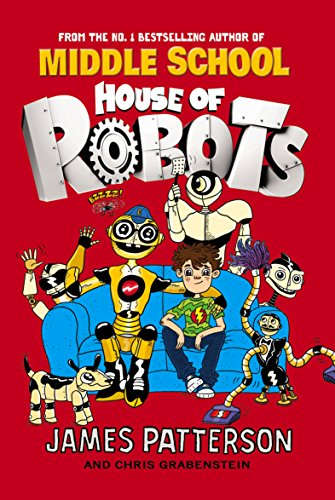 9780099568261: House of Robots: (House of Robots 1)