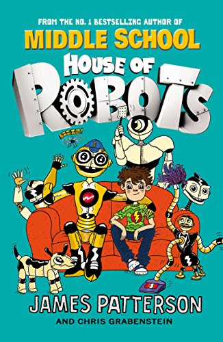 9780099568285: House of Robots: (House of Robots 1)