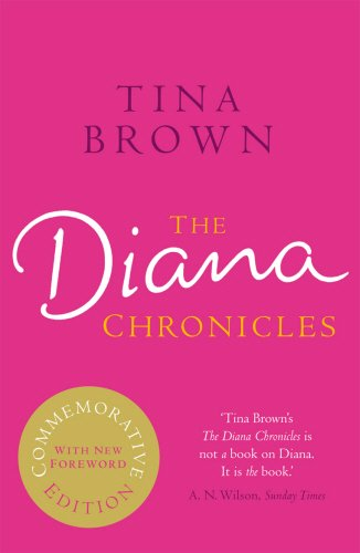 9780099568353: The Diana Chronicles