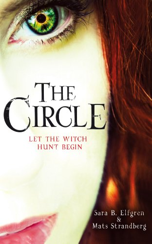 9780099568537: The Circle (Engelsfors Trilogy)