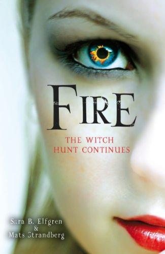 9780099568544: Fire (Engelsfors Trilogy 2)