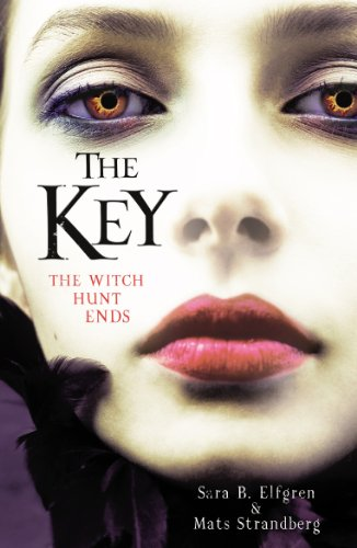 9780099568575: The Key: The Witch Hunt Ends (Engelsfors Trilogy)