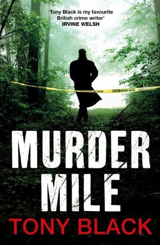 9780099568834: Murder Mile. Tony Black