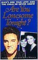 9780099569305: Are You Lonesome Tonight?: Untold Story of Elvis Presley's One True Love and the Child He Never Knew