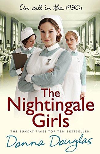 9780099569350: The Nightingale Girls: (Nightingales 1)