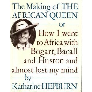 9780099569404: The Making of the African Queen