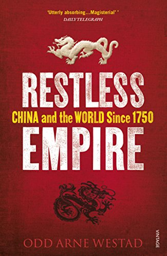 9780099569596: Restless Empire: China and the World Since 1750