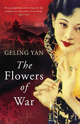 9780099569626: The Flowers of War