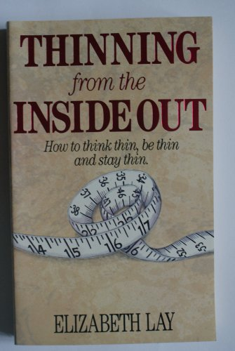 9780099569800: Thinning from the Inside Out