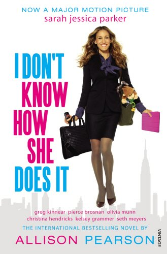 9780099570066: I Don't Know How She Does It: A Comedy about Failure, a Tragedy about Success