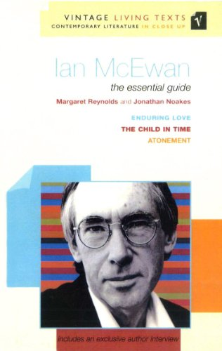 9780099570547: Ian McEwan: The Essential Guide to Contemporary Literature. Margaret Reynolds and Jonathan Noakes (Vintage Living Texts)