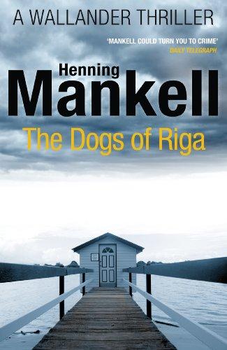 9780099570554: The Dogs Of Riga (Kurt Wallander)