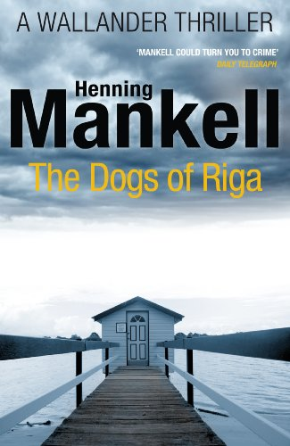 9780099570554: Dogs of Riga (Kurt Wallander)