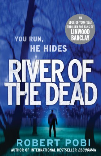 9780099570974: River of the Dead: Crime Thriller