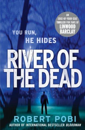 9780099570974: River of the Dead: Crime Thriller