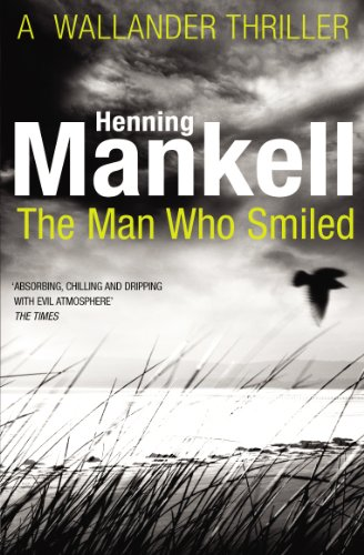 9780099571728: The Man Who Smiled: Kurt Wallander