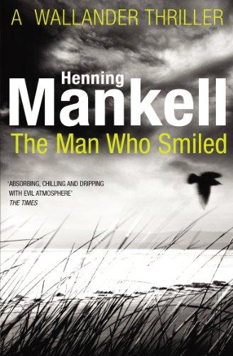 9780099571728: The Man Who Smiled: Kurt Wallander
