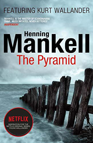 9780099571780: The Pyramid: Kurt Wallander