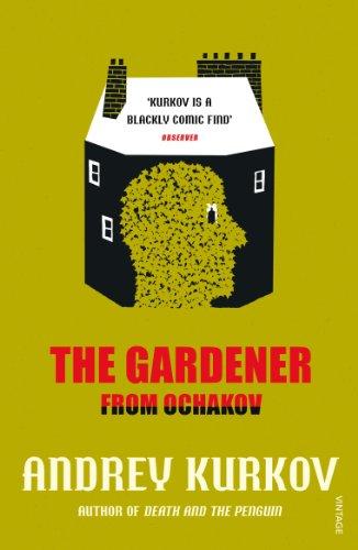 9780099571872: The Gardener from Ochakov