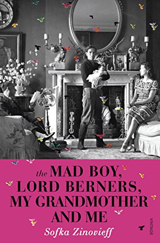 9780099571964: The Mad Boy, Lord Berners, My Grandmother and Me