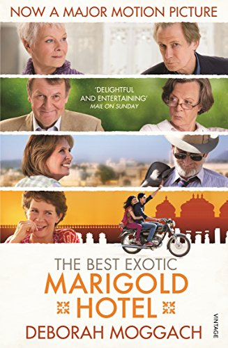 9780099572022: The Best Exotic Marigold Hotel