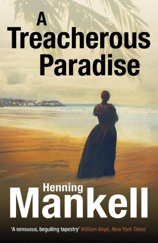 9780099572176: A Treacherous Paradise